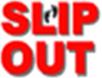 SLIPOUT